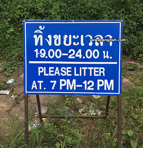 http://www.engrish.com/wp-content/uploads//2019/05/please-litter.jpg